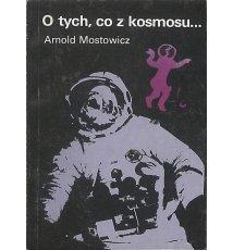 O tych, co z kosmosu...