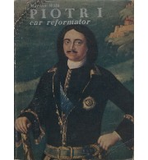 Piotr I car reformator