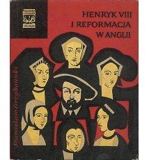 Henryk VIII i reformacja w Anglii