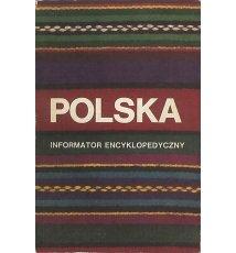 Polska. Informator encyklopedyczny