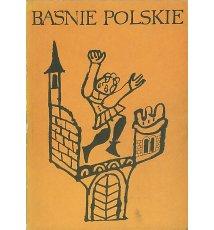 Baśnie polskie (wybór i opracowanie)