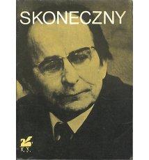Poezje wybrane - Stanisław Skoneczny