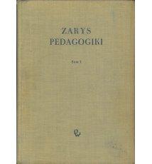 Zarys pedagogiki, tom 1
