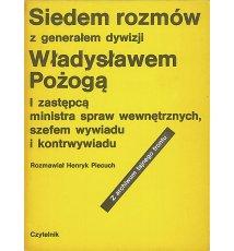 Siedem rozmów z generałem dywizji Władysławem Pożogą
