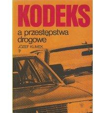 Kodeks a przestępstwa drogowe