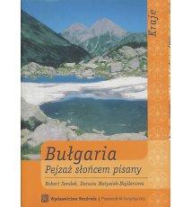 Bułgaria. Pejzaż słońcem pisany.