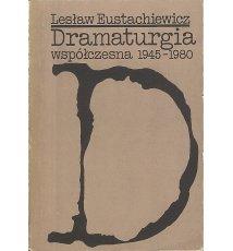 Dramaturgia współczesna 1945 - 1980