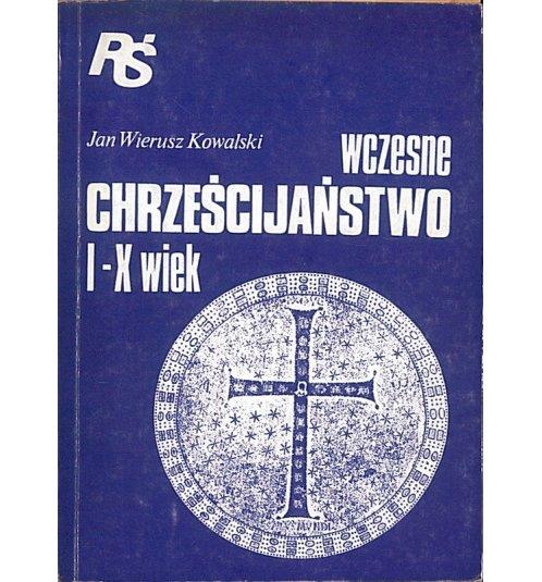 Wczesne chrześcijaństwo I-X wiek