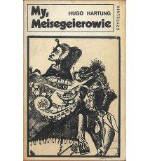 My, Meisegeierowie