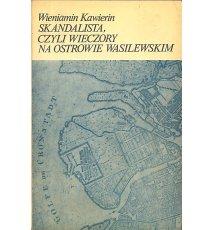 Skandalista, czyli Wieczory na Ostrowie Wasilewskim
