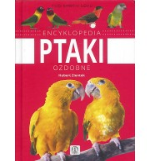 Ptaki ozdobne. Encyklopedia