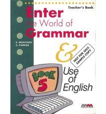 Enter the World of Grammar Book 5. Teacher's Book
