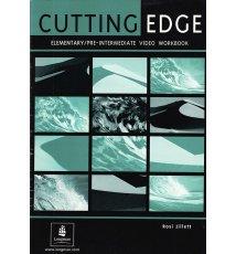 Cutting Edge. Elementary/Pre-Intermediate Video Workbook