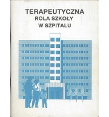 Terapeutyczna rola szkoły w szpitalu
