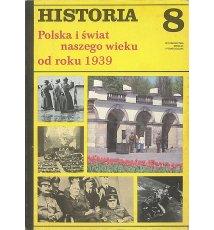 Historia 8. Polska i świat naszego wieku od roku 1939