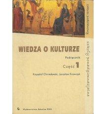 Wiedza o kulturze. Podręcznik cz. 1