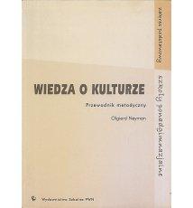 Wiedza o kulturze. Przewodnik metodyczny