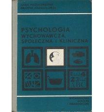 Psychologia wychowawcza, społeczna i kliniczna
