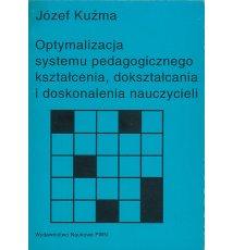 Optymalizacja systemu pedagogicznego kształcenia, dokształcania i doskonalenia