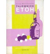 Tajemnice ETOH czyli alkohol i nasze życie