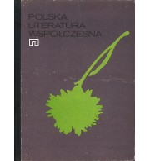 Polska literatura współczesna. Podręcznik