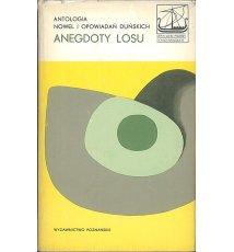 Anegdoty losu. Antologia nowel i opowiadań duńskich