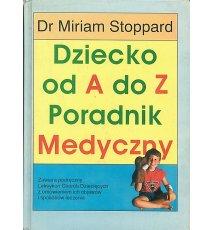 Dziecko od A do Z. Poradnik medyczny