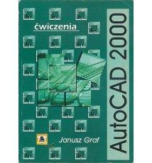 AUTOCAD 2000. Ćwiczenia