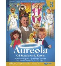 Aureola. Od Stanisława do Karola, cz. 3