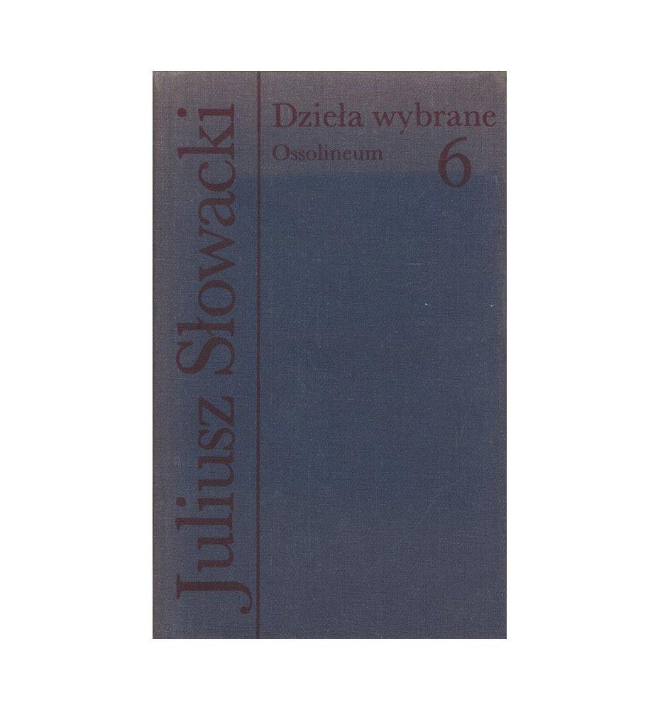 Słowacki - Dzieła wybrane [6]