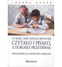 Co robić, żeby dziecko sprawniej czytało i pisało, a dorosły przetrwał