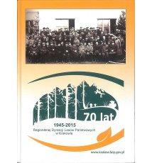 70 lat Dyrekcji Lasów Państwowych w Krakowie
