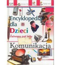 Encyklopedia dla dzieci. Komunikacja.