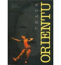Teatr orientu. Materiały z sesji naukowej