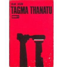 Tagma Thanatu. Wspomnienia z greckiej partyzantki