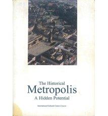 The Historical Metropolis