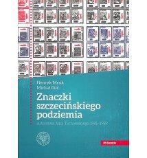 Znaczki szczecińskiego podziemia autorstwa Jana Tarnowskiego 1981-1989