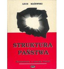 Struktura państwa. Rozważania o ustroju Polski