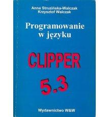 Programowanie w języku CLIPPER 5.3