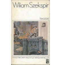 Wiliam Szekspir - Tragedie, tom 1